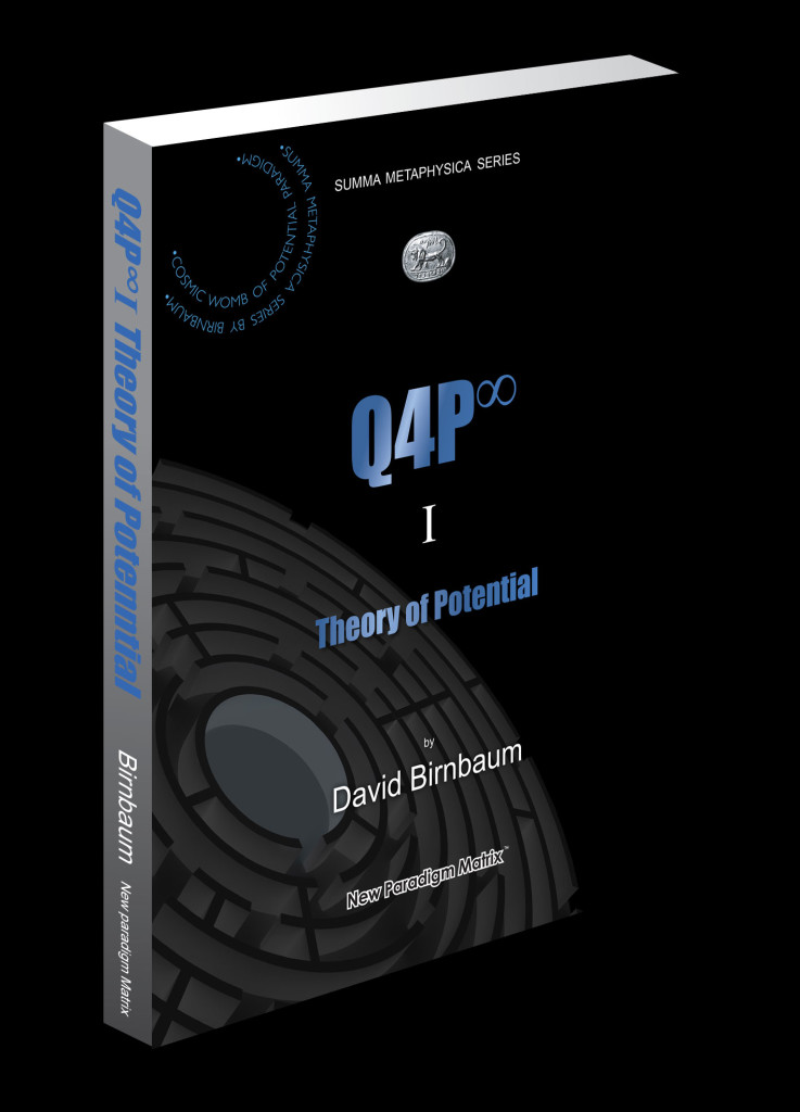 Q4P1_cover_portrait. Does philosophy's David Birnbaum's Teleology Crack the Cosmic Code? Does maverick philosopher David Birnbaum crack the cosmic code?...